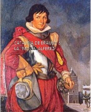 La inquietante y donostiarra Catalina de Erauso